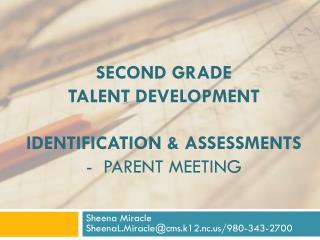 Second grade  Talent Development Identification & Assessments -  Parent meeting