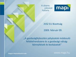 JVSZ EU Bizotts�g  2009. febru�r 09.