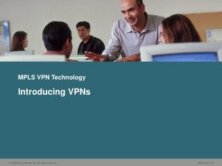MPLS VPN Technology