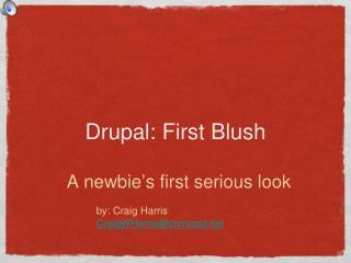 Drupal: First Blush
