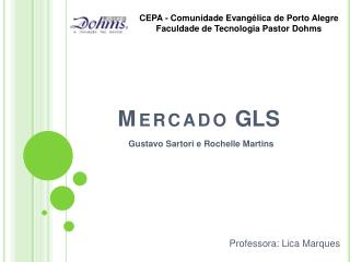 Mercado  GLS