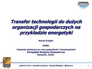 Transfer technologii do du?ych organizacji gospodarczych na przyk?adzie energetyki