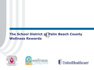 The School District of Palm Beach County Wellness Rewards