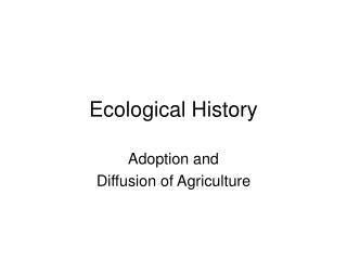 Ecological History