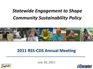 Statewide Engagement to Shape  Community Sustainability Policy