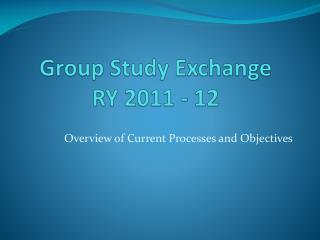 Group Study Exchange RY 2011 - 12