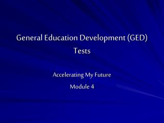 General Education Development (GED) Tests