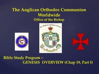 The Anglican Orthodox Communion Worldwide Office of the Bishop