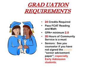 GRAD UATION REQUIREMENTS