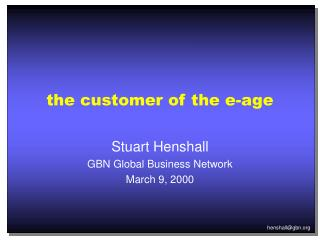 the customer of the e-age