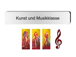 Kunst und Musikklasse