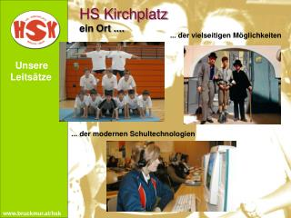 HS Kirchplatz ein Ort ....