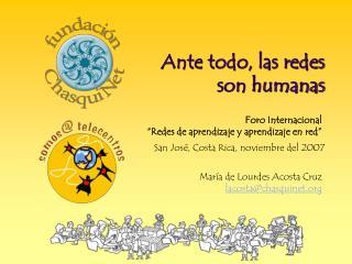 """Foro Internacional  """"Redes de aprendizaje y aprendizaje en red"""""""