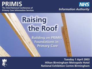 RAISING THE ROOF National Patient Records Analysis Service (NPRAS)