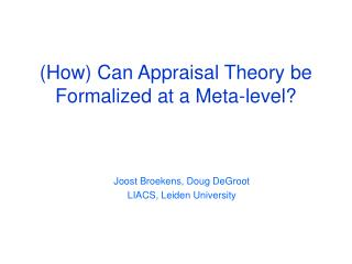 (How) Can Appraisal Theory be Formalized at a Meta-level?