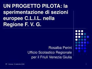 Rosalba Perini Ufficio Scolastico Regionale  per il Friuli Venezia Giulia