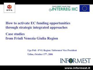 How to activate EC funding opportunities through strategic integrated approaches Case studies