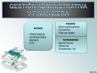 ACTIVO PRESTAMOS INVERSIONES BIENES ETC