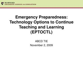 Emergency Preparedness: Technology Options to Continue Teaching and Learning (EPTOCTL)