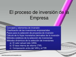 El proceso de inversión de la Empresa