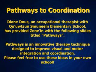 Pathways to Coordination