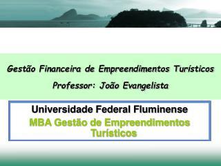 Universidade Federal Fluminense MBA Gestão de Empreendimentos Turísticos