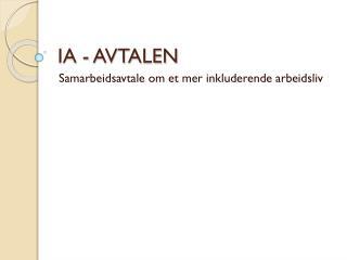 IA - AVTALEN