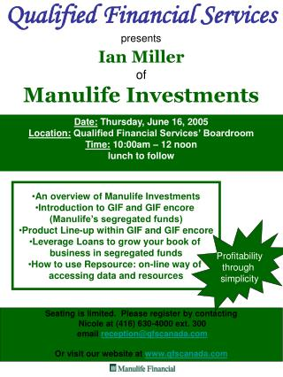 Qualified Financial Services presents Ian Miller of Manulife Investments