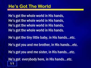 He�s Got The World