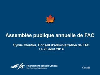 Assemblée publique  annuelle de  FAC