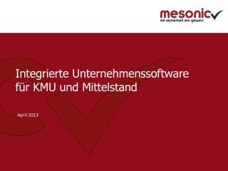 Integrierte Unternehmenssoftware  für KMU und Mittelstand
