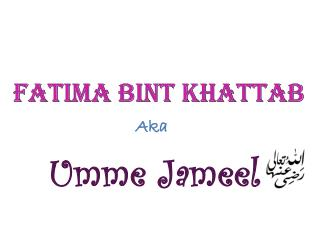 Fatima Bint Khattab