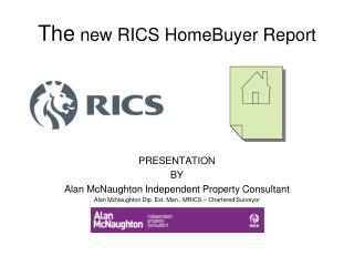 The  new RICS HomeBuyer Report
