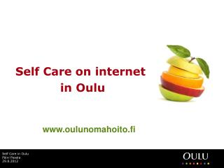 Self Care on internet 	 		in Oulu