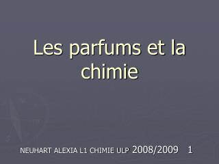 Les parfums et la chimie