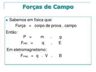 Forças de Campo