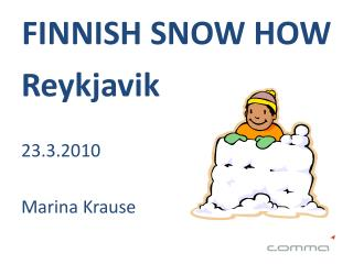 FINNISH SNOW HOW