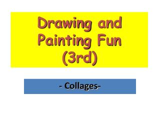 Drawing  and  Painting Fun (3rd)