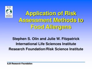 Application of Risk Assessment Methods to Food Allergens