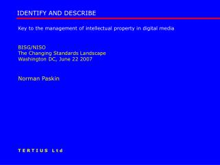 Key to the management of intellectual property in digital media  BISG/NISO