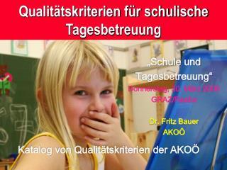 Qualitätskriterien für schulische Tagesbetreuung