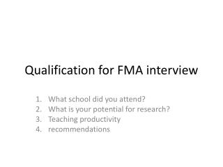 Qualification for FMA interview