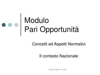 Modulo  Pari Opportunit