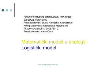 Matematički modeli u ekologiji Logistički model