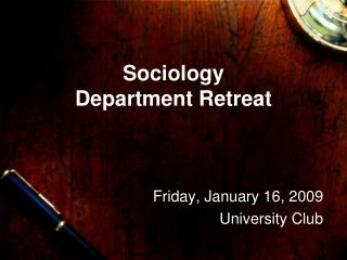 Sociology  Department Retreat