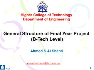 Higher College of Technology Department of Engineering General Structure of Final Year Project