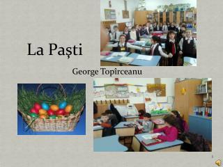 La Pa şti       George Topîrceanu