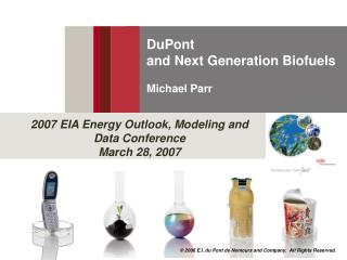 DuPont  and Next Generation Biofuels     Michael Parr