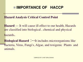 IMPORTANCE OF   HACCP