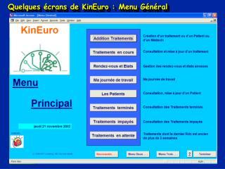 Quelques écrans de KinEuro : Menu Général
